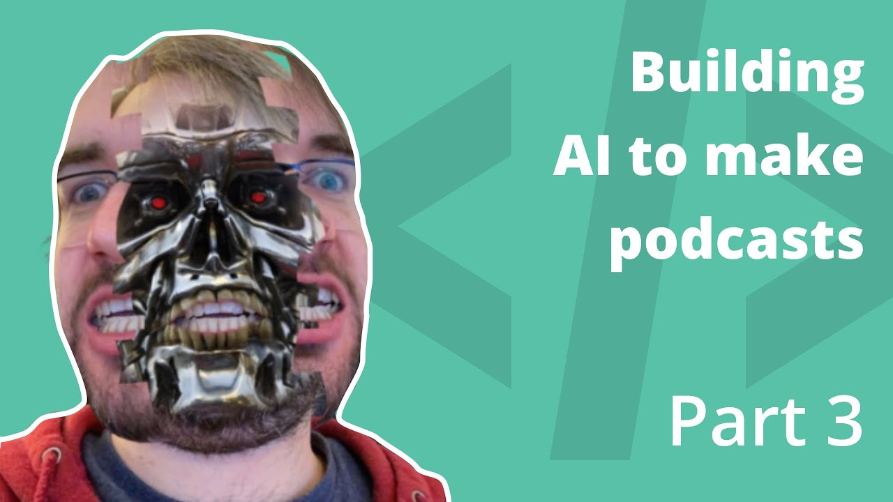 BxJS - AI for making podcasts [Part 3]