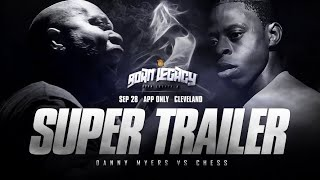 DANNY MYERS VS CHESS SUPER TRAILER (9-28-19)
