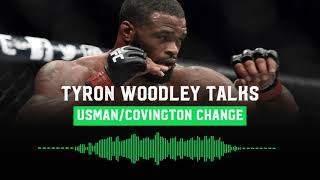 Tyron Woodley talks Colby Covington's 'Pity Party', Relationship with Dana White and more