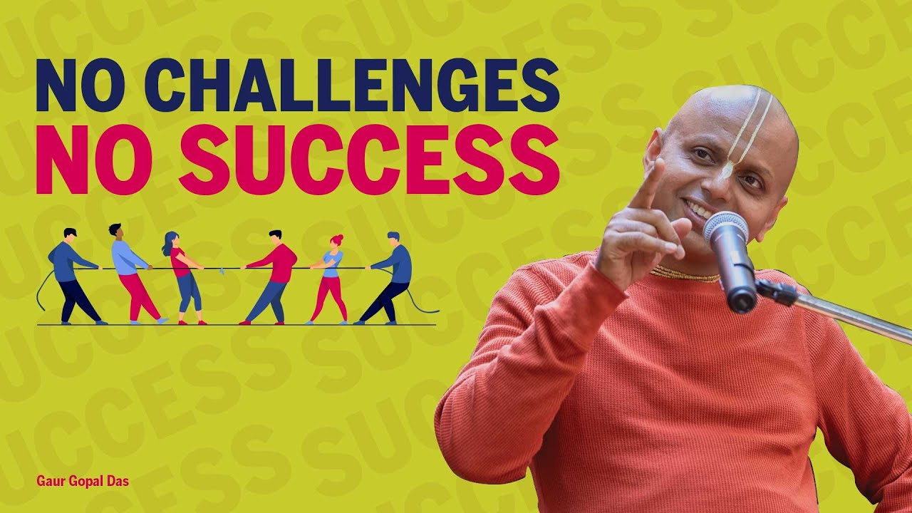 NO CHALLENGES, NO SUCCESS by Gaur Gopal Das