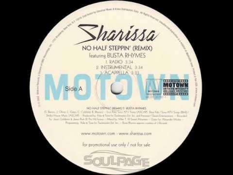 Sharissa (f/ Busta Rhymes) - No Half Steppin' (Remix)