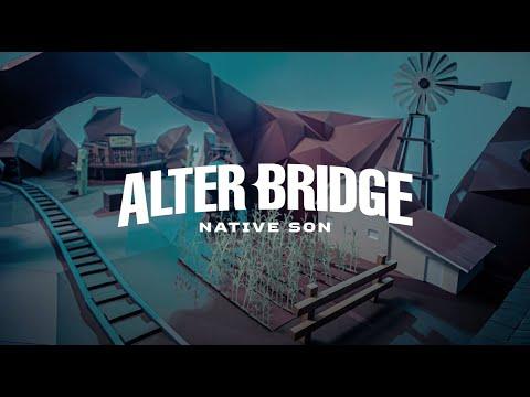 Смотреть клип Alter Bridge - Native Son