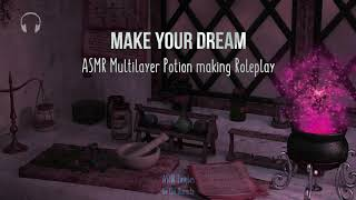 Make your dream [ASMR] ★ magical potion brewing roleplay ★ [binaural] [Multilayer]