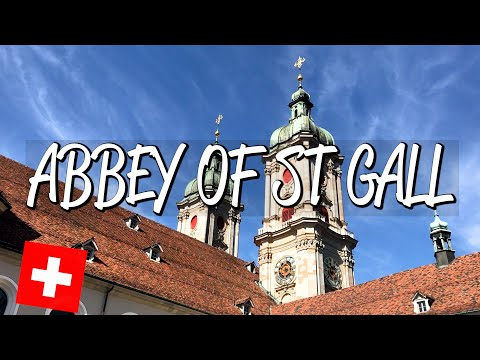 Abbey of St Gall - UNESCO World Heritage Site
