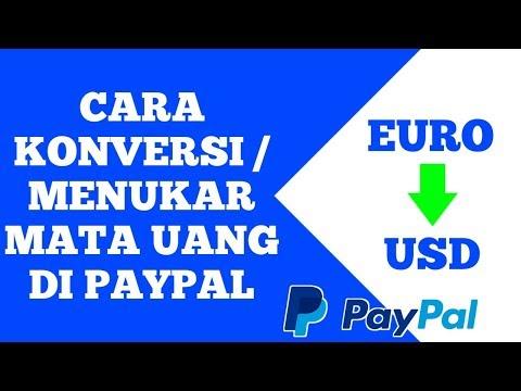 Cara Menukar Mata Uang Di Rekening Paypal | Dari Euro Ke Dollar