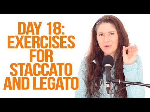 Expand Your Range: 28-Day Challenge - Day 18 (Exercises for Staccato & Legato Singing)
