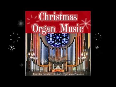 Christmas Organ Music (Continuous Mix) ▷ Chill2Chill - YouTube