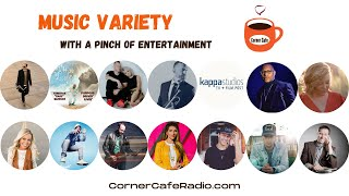 Saturday, May 1 - Corner Cafe Music With a Pinch of Entertainment