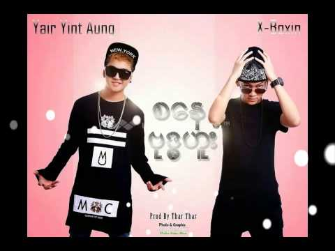 Myanmar New Sat & Wed - Ye Yint Aung Ft X-Box Song 2014