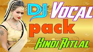 Dj vocal pack//Fl studio