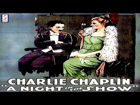 A Night in the Show l Charlie Chaplin l Funny Silent Comedy Film (1915)