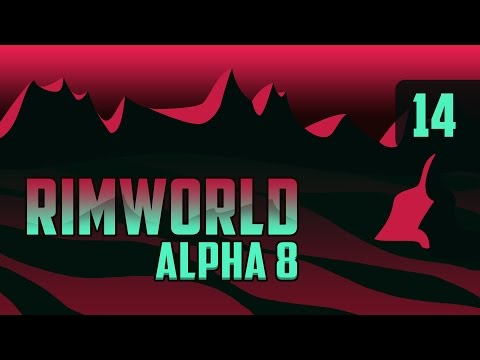 Rimworld Alpha 8 Let's Play - Geothermal Power - Part 14