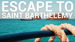 Escape to Saint Barthélemy // French West Indies