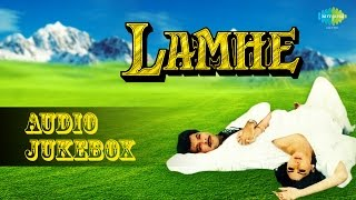 Lamhe [1991] Film Songs | Jukebox | Anil Kapoor, Sridevi | Yash Chopra
