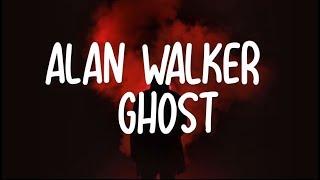 Alan Walker - Ghost ( LYRICS )