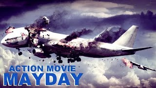 Action Movie «MAYDAY» Full Movie, Action, Thriller, Drama / Movies In English streaming