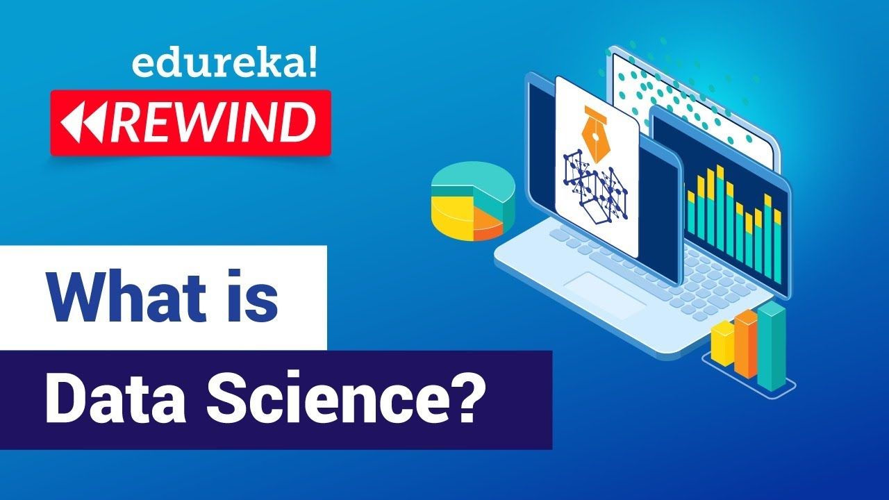 What is Data Science   Data Science Tutorial For Beginners