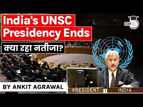 India's UN Security Council Presidency ends - Key highlights of India's stand global issues   UPSC