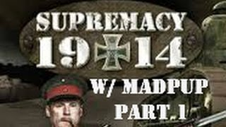 Supremacy 1914 Play Through & Strategy (Part 1)