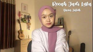 Resah Jadi Luka - Daun Jatuh (cover)