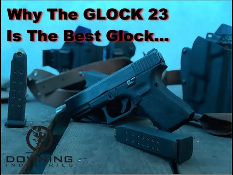 Why The Glock 23 Is The Best Glock Ever...
