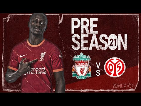 Matchday Live: Liverpool v Mainz 05 | Build-up to the Reds' first full pre-season game