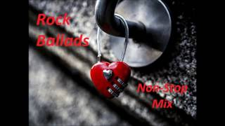 Rock Ballads - Non Stop Mix