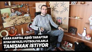 Kara Kartal Aşığı Taraftarın Tek İsteği Beşiktaş Stadyumu'nda Maç İzlemek