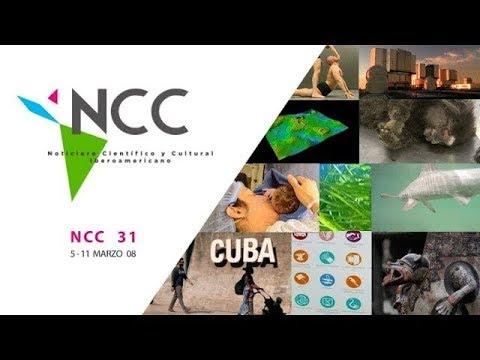 Noticiero Científico y Cultural Iberoamericano, emisión 31. 05 al 11 de Marzo 2018