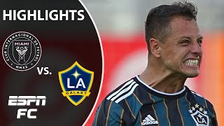 Chicharito outduels Gonzalo Higuain as LA Galaxy wins thriller in Miami | ESPN FC MLS Highlights