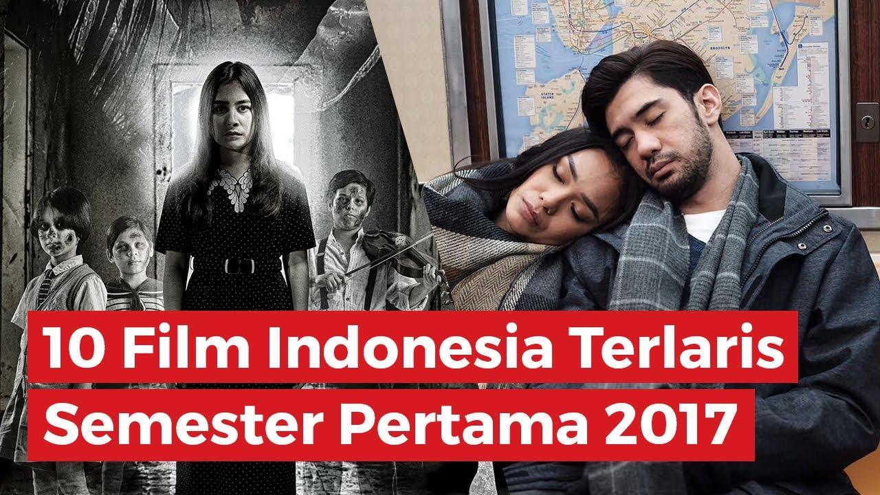 10 Film Indonesia Terlaris Semester Pertama 2017