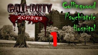 WaW Custom Zombies - Collingwood Psychiatric Hospital - Part 1 - Teamwork