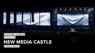 NEW MEDIA CASTLE - Electric Castle