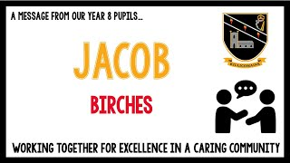Messages from current Year 8 pupils - Jacob