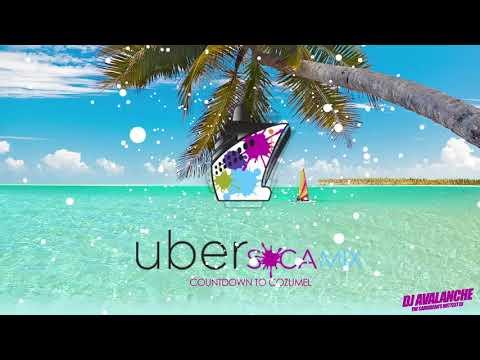 UberSoca Mix - Countdown to Cozumel - Dj Avalanche