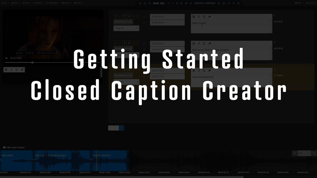 Closed Caption Creator | Subtitle Editor