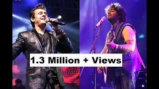 Arijit Singh v/s Sonu Nigam who is audience favourite singer?