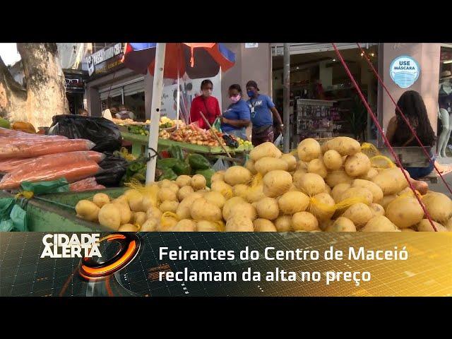 Feirantes do Centro de Maceió reclamam da alta no preço das frutas e verduras