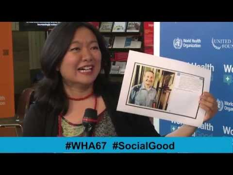 WHO: World Health + SocialGood 23 May 2014