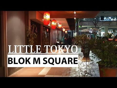 night-walk-~-little-tokyo-jakarta-~-blok-m-square-near-mrt-station-~-walking-around-indonesia