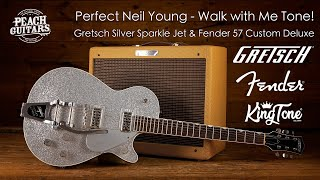 Perfect Neil Young - Walk with Me Tone! Gretsch Silver Sparkle Jet & Fender 57 Custom Deluxe