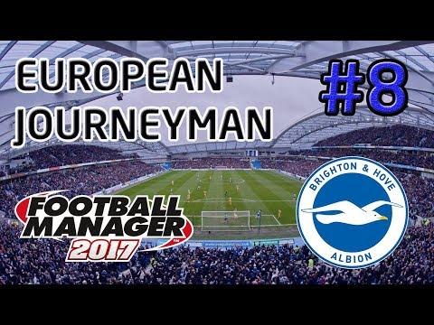 FM17 European Journeyman: Brighton - Episode 8 (LIVE STREAM): Tight At The Top!