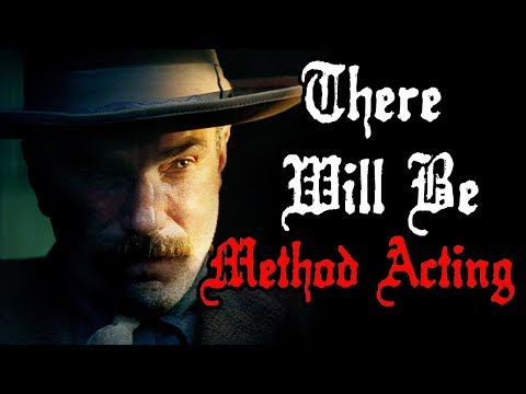 Creating Daniel Plainview [2/2]: Method Acting, Direction, and False Starts | There Will Be Blood