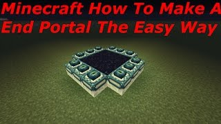 Minecraft PS3, PS4, Xbox, Wii U - How To Make A End Portal The Easy Way