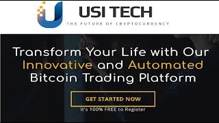 USI TECH Review - Is it real & legit - How to grow your Bitcoins 5X with USI-TECH