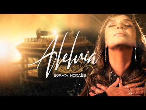 Soraya Moraes – Aleluia ft. Irailton Cunha
