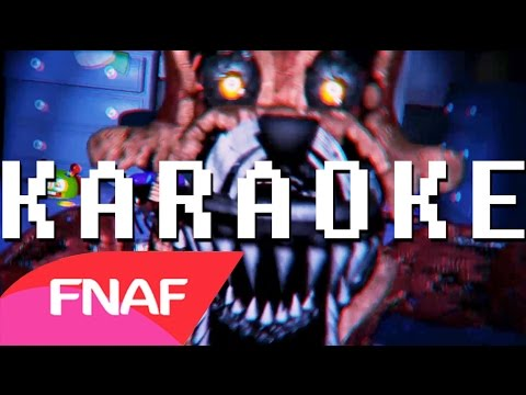 Five nights at Freddy's 4 Song (FNAF 4): The Final Chapter - KARAOKE