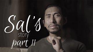 SALS STORY | PART II