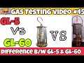 Comparison between GL-5 and GL-60 || flame saftey lamp || Gas Testing Videos || Mining Videos