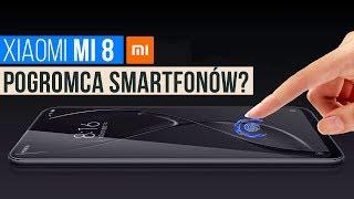Xiaomi Mi 8 - Pogromca Smartfonów?